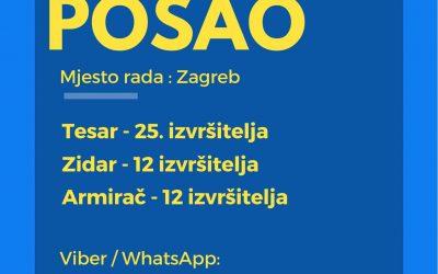 Posao : Tesari – Zidari – Armirači – posao u Zagrebu